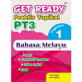 TINGKATAN 1 GET READY PRAKTIS TOPIKAL PT3 BAHASA MELAYU