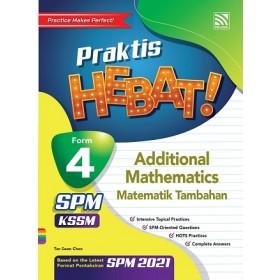 TINGKATAN 4 PRAKTIS HEBAT! SPM ADDITIONAL MATHEMATICS