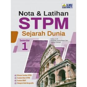 Semester 1 Nota & Latihan STPM Sejarah Dunia