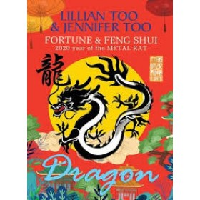 FORTUNE & FENG SHUI 2020 : DRAGON