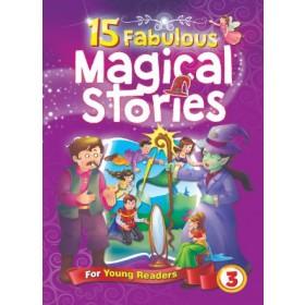 15 Fabulous Magical Stories Book 3