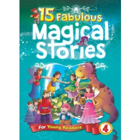 15 Fabulous Magical Stories Book 4