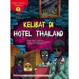 CERITA HANTU THAILAND 5: KELIBAT DI HOTEL THAILAND