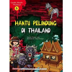 CERITA HANTU THAILAND 6: HANTU PELINDUNG DI THAILAND