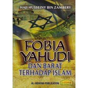 FOBIA YAHUDI & BARAT TERHADAP ISLAM