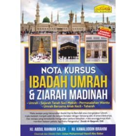 NOTA KURSUS IBADAH UMRAH & ZIARAH MADINA