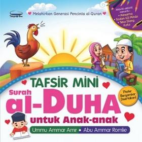 TAFSIR MINI SURAH AL-DUHA UNTUK ANAK-ANAK