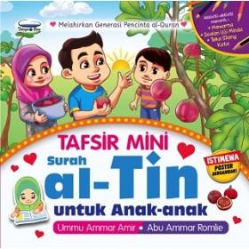 TAFSIR MINI SURAH AL-TIN UNTUK ANAK-ANAK