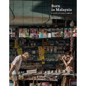 BORN IN MALAYSIA