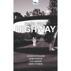 PROJEK SERAM: HIGHWAY