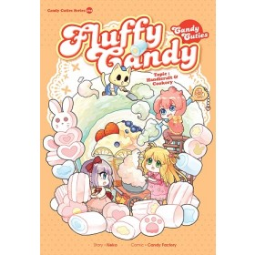 CANDY CUTIES 04: FLUFFY CANDY: HANDICRAFT & COOKERY