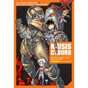 X-VENTURE AKADEMI EXOBOT 10: KRISIS CYBORG
