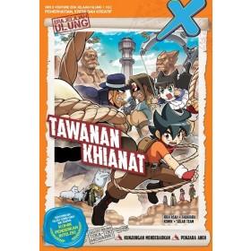 X-VENTURE ERA JELAJAH ULUNG 22: TAWANAN KHIANAT