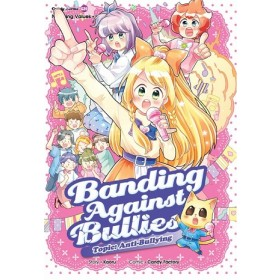 CANDY SERIES 39: BANDING AGAINST BULLIES: ANTI-BULLYING