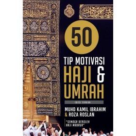 50 TIP MOTIVASI HAJI & UMRAH
