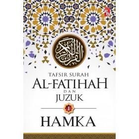 HAMKA: TAFSIR SURAH AL-FATIHAH DAN JUZUK 1