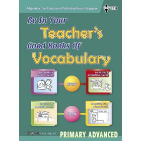 Primary Advanced Be In Your Teacher's Good Books of Vocabulary