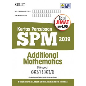 KERTAS PERCUBAAN SPM ADDITIONAL MATHEMATICS (BILINGUAL)