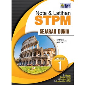 Semester 1 Nota dan Latihan STPM Sejarah Dunia