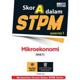 Skor A Dalam STPM Mikroekonomi (944/1) Semester 1