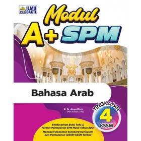 TINGKATAN 4 MODUL A+ SPM BAHASA ARAB
