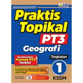 TINGKATAN 1 PRAKTIS TOPIKAL PT3 GEOGRAFI
