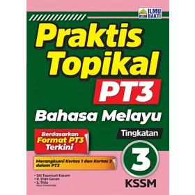 TINGKATAN 3 PRAKTIS TOPIKAL PT3 BAHASA MELAYU