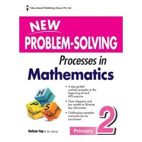 Primary 2 New Problem-Solving Processes in Mathematics