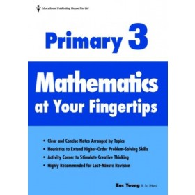 Primary 3 Mathematics At Your Fingertips