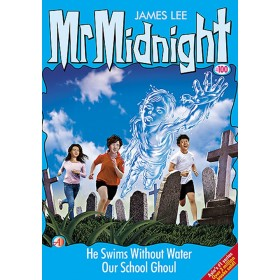 Mr. Midnight #100: He Swims Without Water Our School Ghoul
