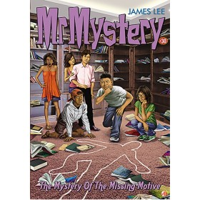 Mr. Mystery #30: The Mystery of the Missing Motive