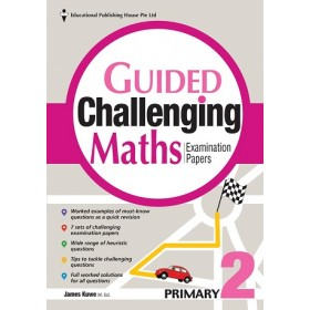 Primary 2 Guided Challenging Maths Exam Papers