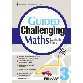 Primary 3 Guided Challenging Maths Exam Papers