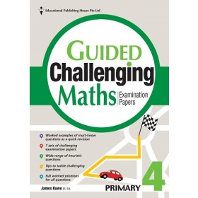 Primary 4 Guided Challenging Maths Exam Papers