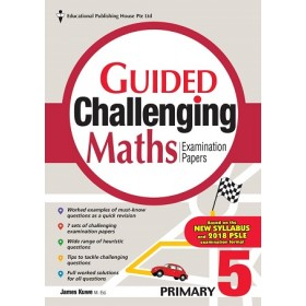 Primary 5 Guided Challenging Maths Exam Papers