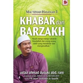 MAU'IZHAH HASANAH 3: KHABAR DARI BARZAKH