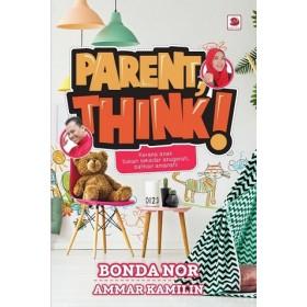 PARENT,THINK!