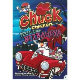 CHUCK CHICKEN 04: PERJALANAN BERBAHAYA