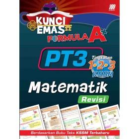 KUNCI EMAS FORMULA A+ PT3 MATEMATIK