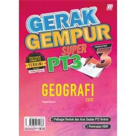TINGKATAN 3 GERAK GEMPUR SUPER PT3 GEOGRAFI