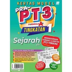 TINGKATAN 1 KERTAS MODEL PRA-PT3 FORMULA A+ SEJARAH