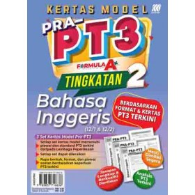 TINGKATAN 2 KERTAS MODEL PRA-PT3 FORMULA A+ ENGLISH