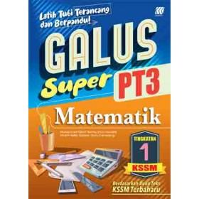 TINGKATAN 1 GALUS SUPER PT3 KSSM MATEMATIK