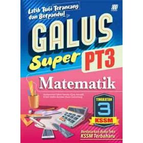 TINGKATAN 3 GALUS SUPER PT3 KSSM MATEMATIK