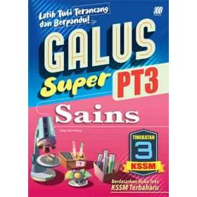 TINGKATAN 3 GALUS SUPER PT3 KSSM SAINS