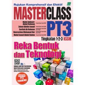 MASTERCLASS PT3 REKA BENTUK DAN TEKNOLOGI
