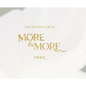 TWICE - 9TH MINI ALBUM: MORE & MORE (B Version)
