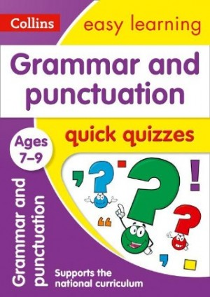 Easy Learning Grammar & Punctuation Quick Quizzes Ages 7-9