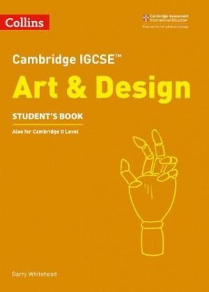 Cambridge IGCSE Art and Design Student Book
