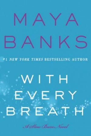 With Every Breath: A Slow Burn Novel